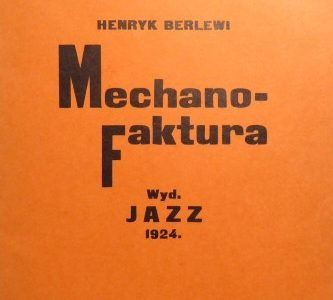 BERLEWI HENRYK - Mechano - Faktura [reprint manifestu, z autografem !]