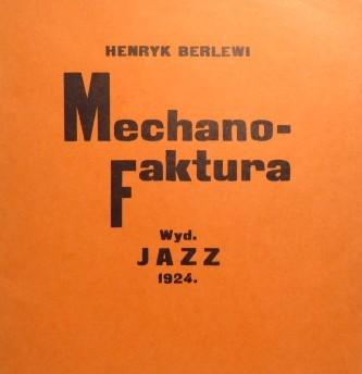 BERLEWI HENRYK Mechano – Faktura [reprint manifestu, z autografem !]