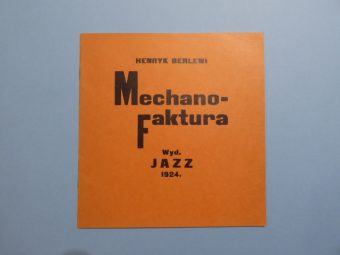 BERLEWI HENRYK - Mechano – Faktura [reprint manifestu, z autografem !]