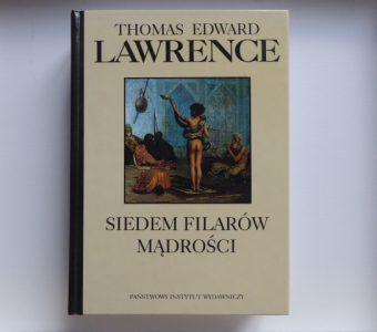 LAWRENCE THOMAS EDWARD - Siedem filarów mądrości