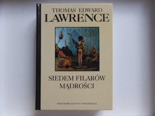 LAWRENCE THOMAS EDWARD Siedem filarów mądrości
