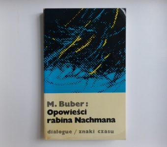 BUBER MARTIN - Opowieści rabina Nachmana