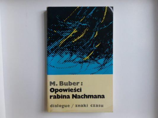 BUBER MARTIN Opowieści rabina Nachmana