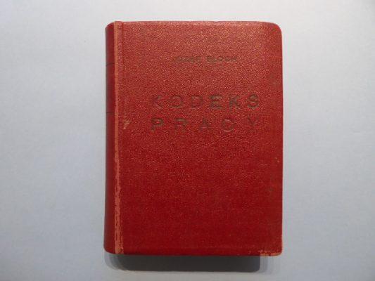 Kodeks Pracy. Ustawy, rozporządzenia, dekrety…