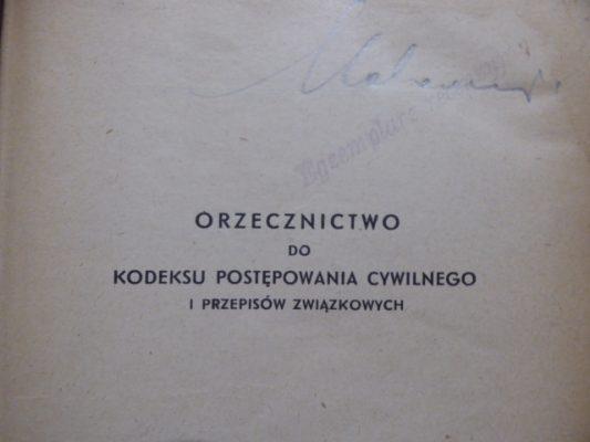 GODŁOWSKI TADEUSZ H. Orzecznictwo do KPC i Przepisów Związkowych [egz. Makarewicza]