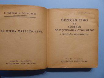 GODŁOWSKI TADEUSZ H. - Orzecznictwo do KPC i Przepisów Związkowych [egz. Makarewicza]