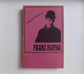 KAFKA FRANZ - Listy do Mileny