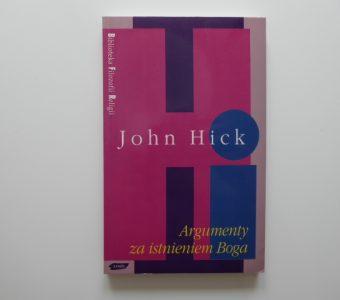 HICK JOHN - Argumenty za istnieniem Boga