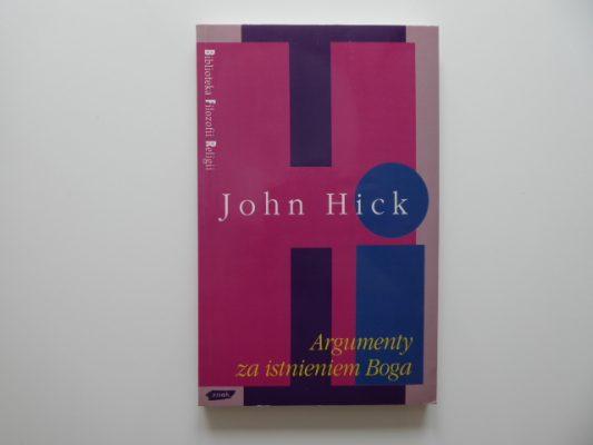 HICK JOHN Argumenty za istnieniem Boga