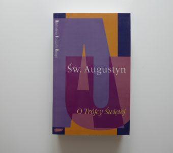Św. AUGUSTYN - O Trójcy Świętej