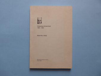 praca zbiorowa - Władysław Strzemiński 1893-1952. Materiały z Sesji