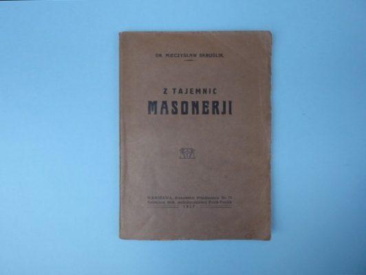 SKRUDLIK MIECZYSŁAW Z tajemnic Masonerji