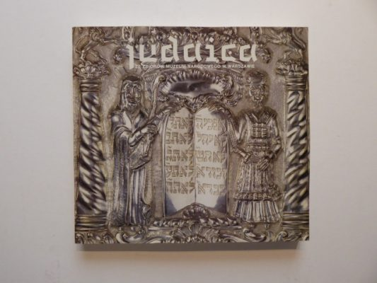 Judaica w zbiorach Muzeum Narodowego w Warszawie [katalog]