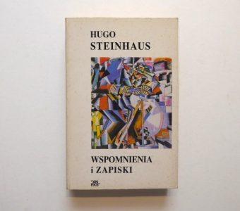 STEINHAUS HUGO - Wspomnienia i zapiski