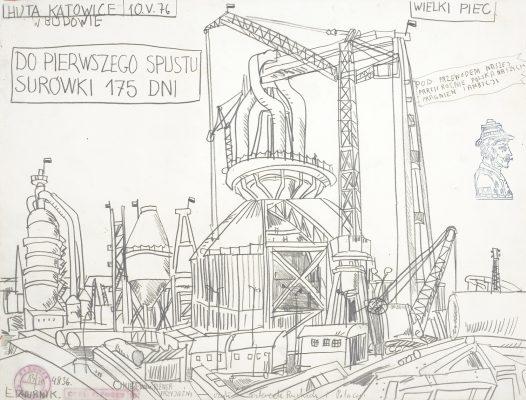 DWURNIK EDWARD Huta Katowice [rysunek]