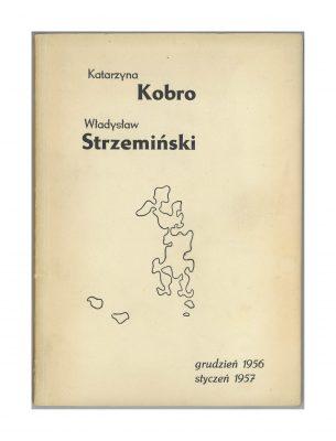 Katarzyna Kobro Władysław Strzemiński 1956-1957 [katalog wystawy]