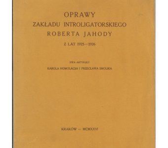 Oprawy Zakładu introligatorskiego Roberta Jahody z lat 1925-1926