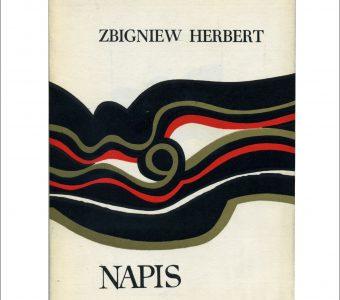 HERBERT ZBIGNIEW - Napis. Wiersze [pierwsze wydanie]
