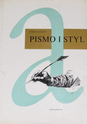 SZANTO TIBOR Pismo i styl