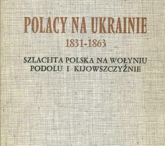 BEAUVOIS DANIEL - Polacy na Ukrainie 1831-1863