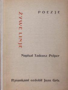 PEIPER TADEUSZ - Żywe linje