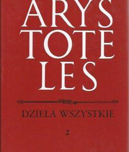 ARYSTOTELES - Dzieła t. 2 - Metafizyka