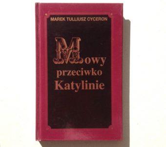 CYCERON MAREK T. - Mowy przeciwko Katylinie