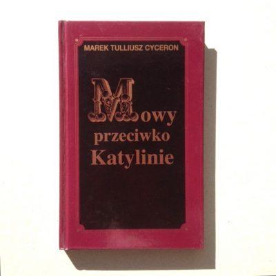 CYCERON MAREK T. Mowy przeciwko Katylinie