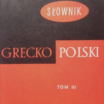 Słownik grecko-polski [t. 1-4, komplet]