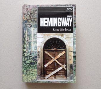 HEMINGWAY ERNEST - Komu bije dzwon