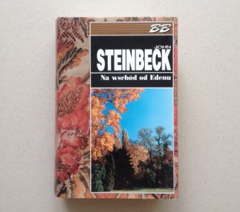 STEINBECK JOHN - Na wschód od Edenu