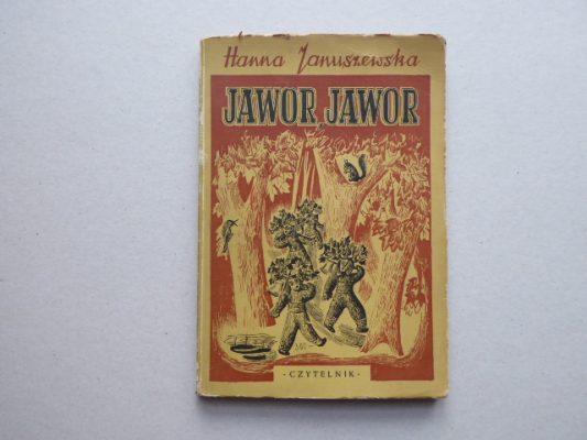 JANUSZEWSKA HANNA Jawor, Jawor… [egz. z dedykacją, ilustr. J.M. Szancer]