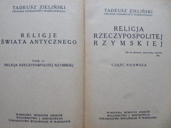 ZIELIŃSKI TADEUSZ - Religja rzeczypospolitej rzymskiej, t. 1-2