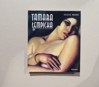 MORI GIOIA - Tamara Łempicka. Paryż 1920-1938