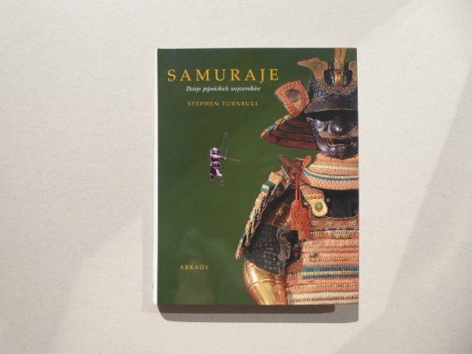 TURNBULL STEPHEN Samuraje. Dzieje japońskich wojowników