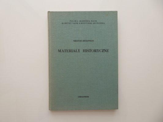 NIKEFOR BRYENNIOS Materiały historyczne