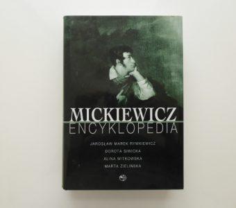 praca zbiorowa - Mickiewicz. Encyklopedia