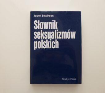 LEWINSON JACEK - Słownik seksualizmów polskich
