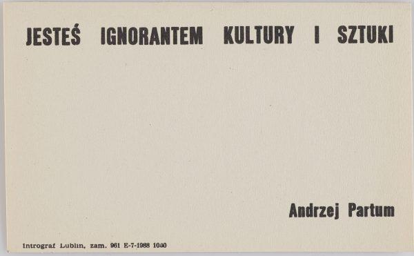 PARTUM ANDRZEJ Jesteś ignorantem kultury i sztuki [Biuro Poezji]