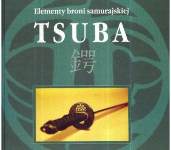 SOCHA HENRYK - Tsuba. Elementy broni samurajskiej