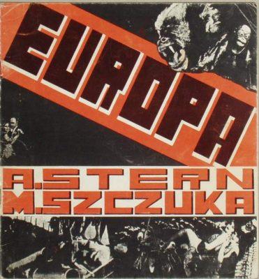 STERN ANATOL, SZCZUKA MIECZYSŁAW, ŻARNOWER TERESA Europa