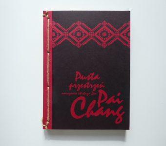 PAI CHANG - Pusta przestrzeń