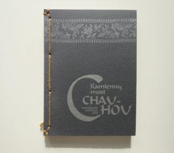 CHAU-CHOU - Kamienny most