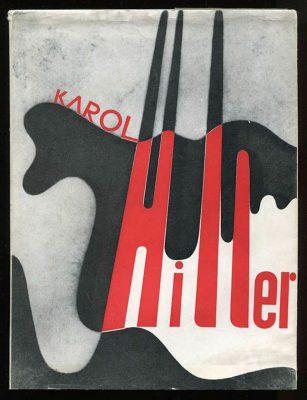 HILLER KAROL Karol Hiller 1891-1939 [katalog wystawy]