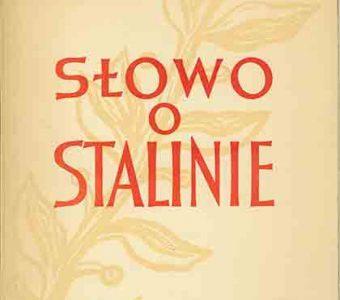 BRONIEWSKI WŁADYSŁAW - Słowo o Stalinie [egz. z dedykacją od autora]