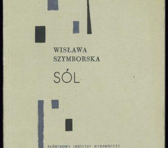 SZYMBORSKA WISŁAWA - Sól. Wiersze [autograf, pierwsze wydanie]