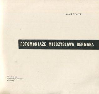 WITZ IGNACY - Fotomontaże Mieczysława Bermana