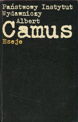 CAMUS ALBERT Eseje [Człowiek zbuntowany, Mit Syzyfa]