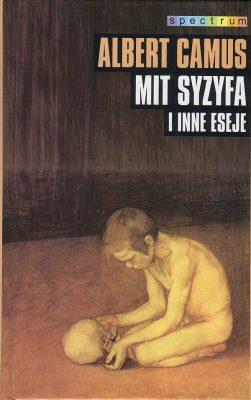 CAMUS ALBERT Mit Syzyfa i inne eseje