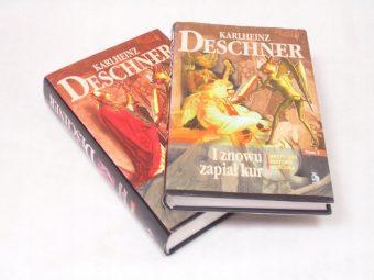 DESCHNER KARLHEINZ - I znowu zapiał kur. Krytyczna historia Kościoła, t. I-II